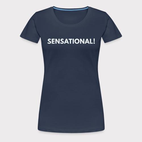 Sensational White - Frauen Premium T-Shirt