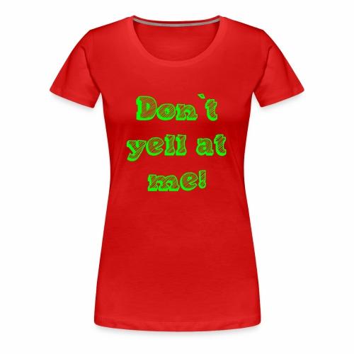 dontyell - Frauen Premium T-Shirt