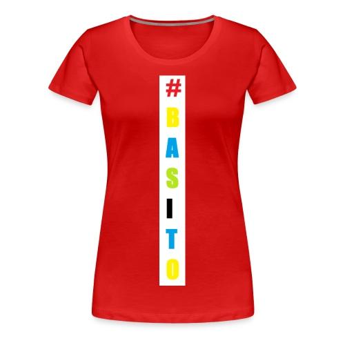 #BASITO - Maglietta Premium da donna