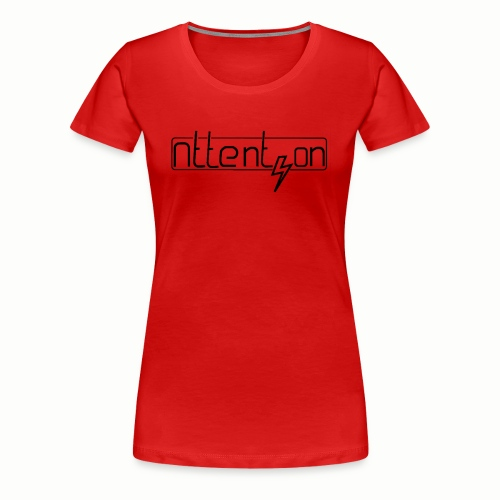attention - Vrouwen Premium T-shirt