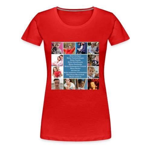 Motiv 4 Design Bild verändern siehe unten - Frauen Premium T-Shirt