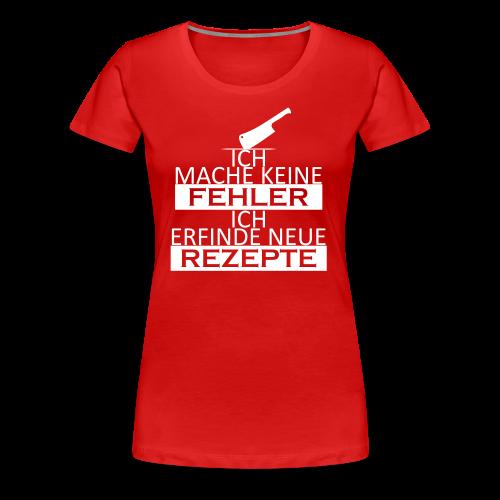 Keine Fehler - Frauen Premium T-Shirt