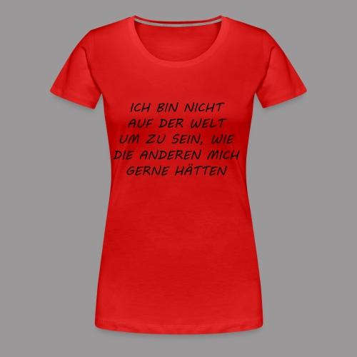 ICH - Frauen Premium T-Shirt