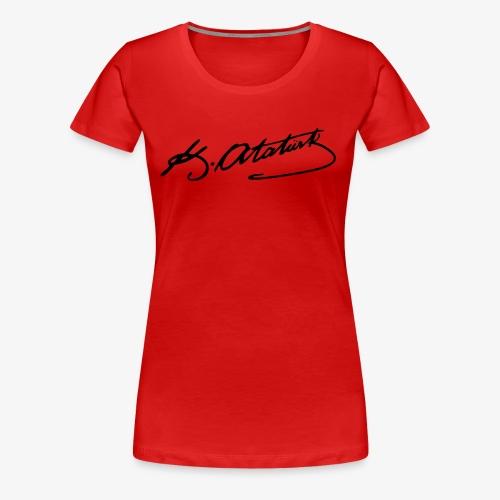Mustafa Kemal Atatürk Imzasi - Frauen Premium T-Shirt