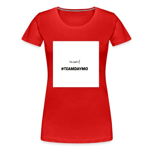 Team Daymo - Women's Premium T-Shirt
