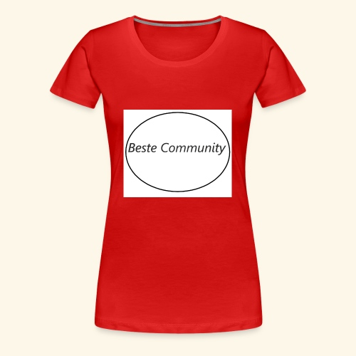 Community - Frauen Premium T-Shirt