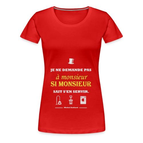 Citation Michel Audiard - T-shirt Premium Femme
