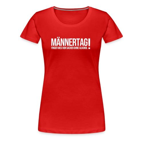 Männertag mit Alkohol - Frauen Premium T-Shirt