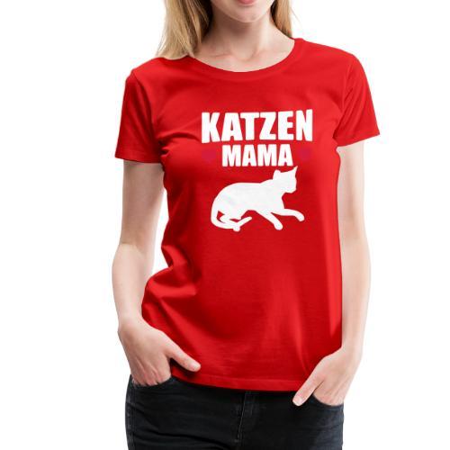 Katzen Mama - Cat Mom - Katze - Frauen Premium T-Shirt