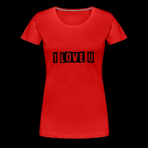 i love u - Frauen Premium T-Shirt