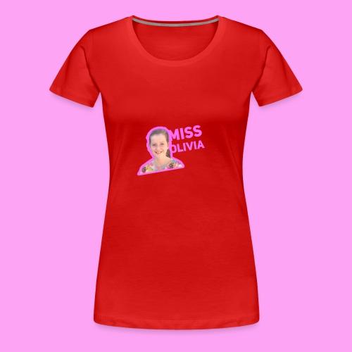 MissOlivia - Vrouwen Premium T-shirt