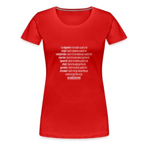 Polypharmacy is life! - Women's Premium T-Shirt