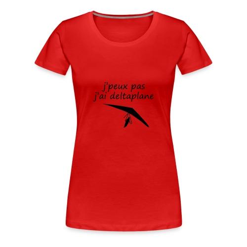 j peuxpas j'ai deltaplane - T-shirt Premium Femme