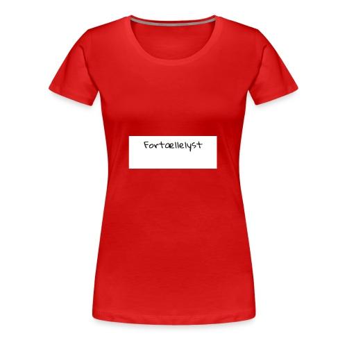 Fortællelyst - Dame premium T-shirt