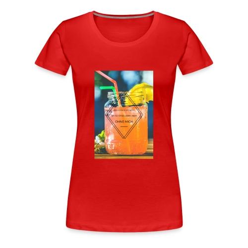 Ob ich dich mag ?! - Frauen Premium T-Shirt