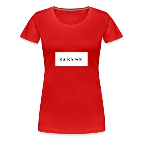 nur du - Frauen Premium T-Shirt