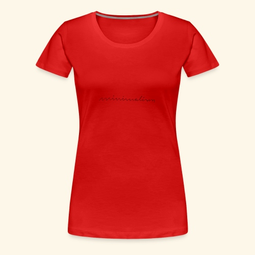minimalism - Frauen Premium T-Shirt