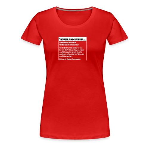 Industriemachaniker Defintion - Frauen Premium T-Shirt
