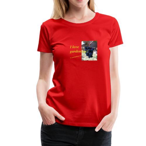 Weintraube - I love gardening - Frauen Premium T-Shirt