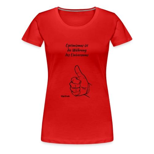 Optimismus - dark - Frauen Premium T-Shirt