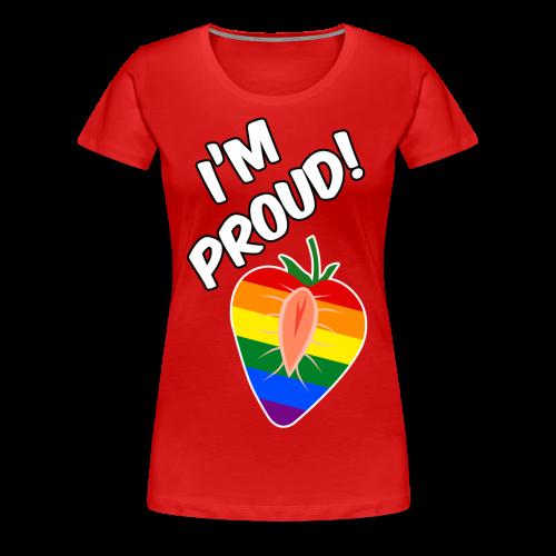 I'm Proud! - Girls - Frauen Premium T-Shirt