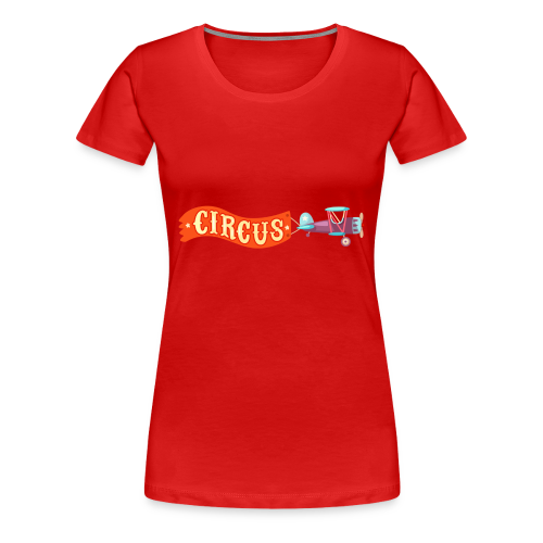 Circus Airplane - Women's Premium T-Shirt