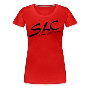 SLC is Love, SLC is Life - Vrouwen Premium T-shirt