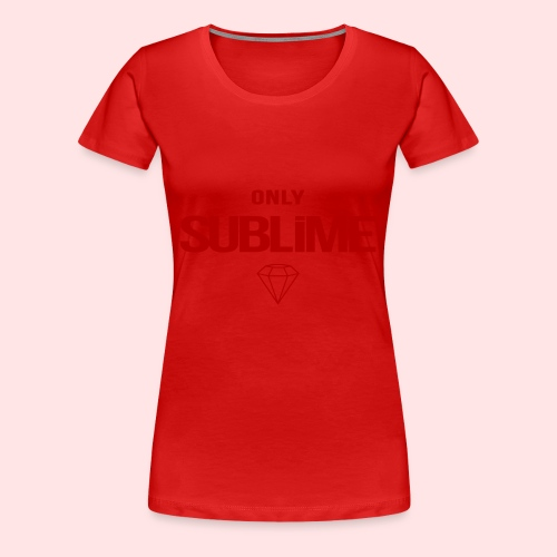 ONLY SUBLIME - Camiseta premium mujer