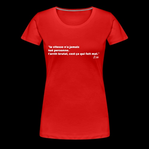 vitesse (blanc) - T-shirt Premium Femme