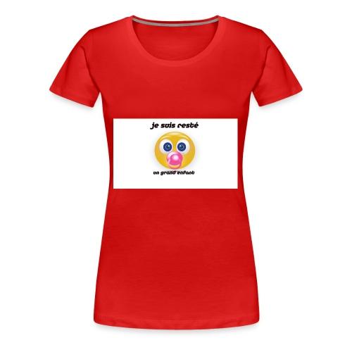 je suis reste - T-shirt Premium Femme