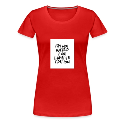 Limitet Edition - Frauen Premium T-Shirt