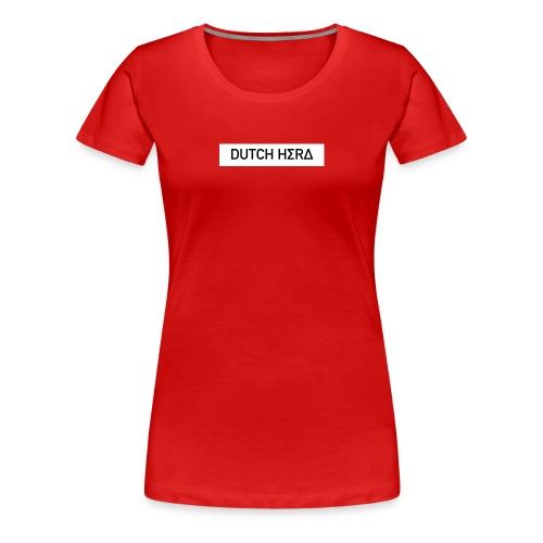 DUTCH HΣRΔ™️ - Vrouwen Premium T-shirt