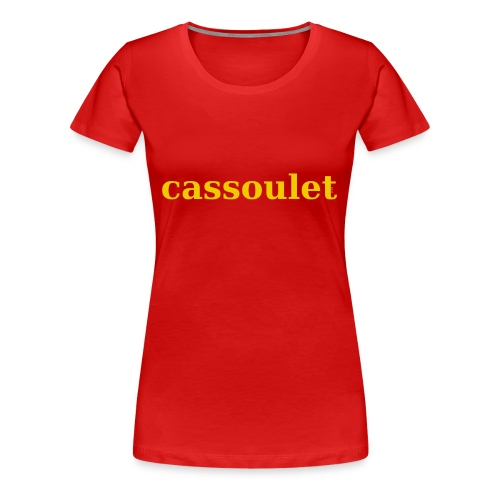 Cassoulet - Women's Premium T-Shirt