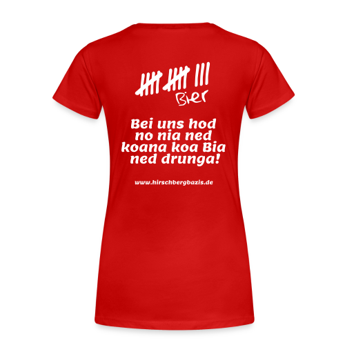 bier - Frauen Premium T-Shirt