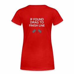 If found, drag to finish line - hardloopshirt - Vrouwen Premium T-shirt