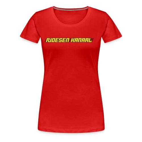 Pjoesen Kanaal - Vrouwen Premium T-shirt