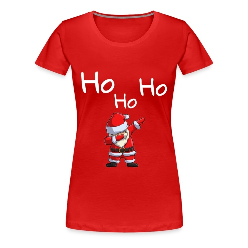 Ho Ho Ho Dab - Frauen Premium T-Shirt