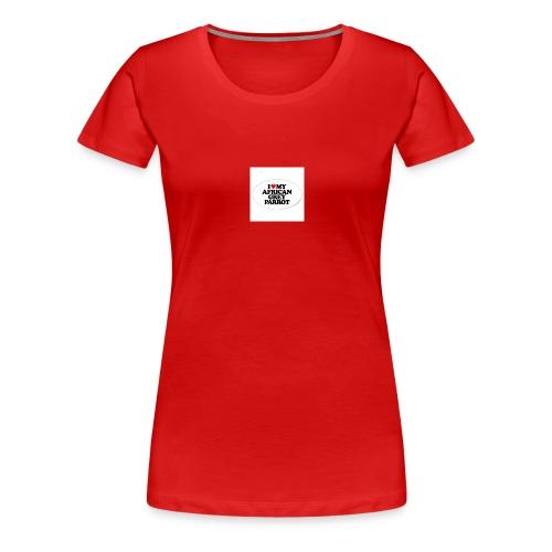 i love my african grey parrot - Vrouwen Premium T-shirt