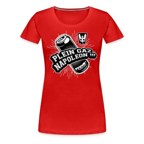 PLEIN GAZ NAPOLEON couleur - T-shirt Premium Femme