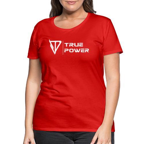 TruePower Stage 2 - Frauen Premium T-Shirt
