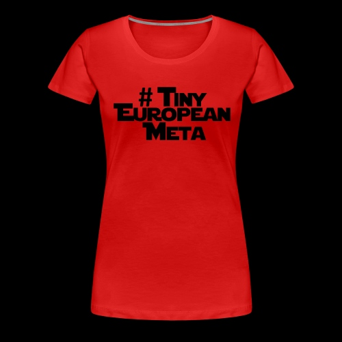 TEM Black - Women's Premium T-Shirt