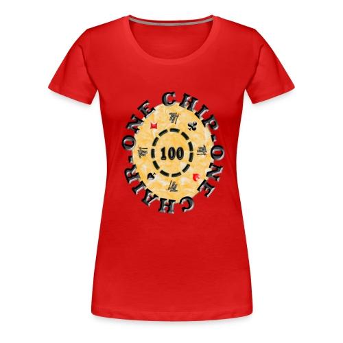 one chip one chair - T-shirt Premium Femme