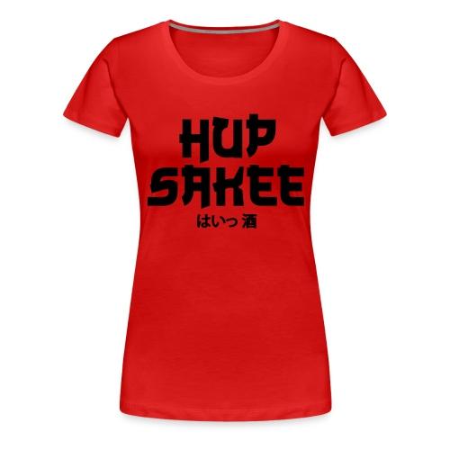 Hup Sakee - Vrouwen Premium T-shirt