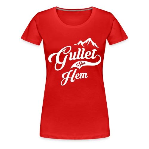 Gullet Ska Hem - Premium T-skjorte for kvinner