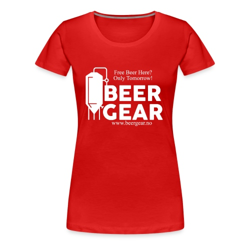 Beer Gear free Beer White - Premium T-skjorte for kvinner