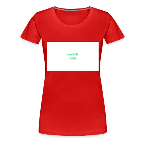 LetsTalk ColU - Women's Premium T-Shirt