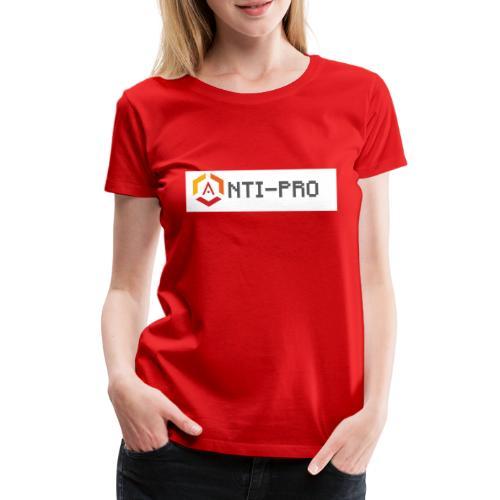 Maglietta Scritta Mario Anti-Pro Semplice - Maglietta Premium da donna