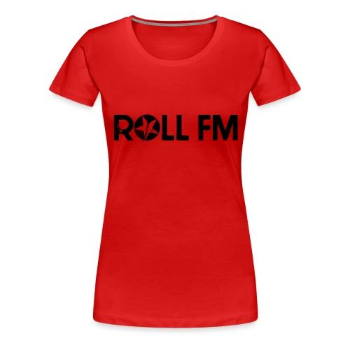 Roll FM - Black - Naisten premium t-paita