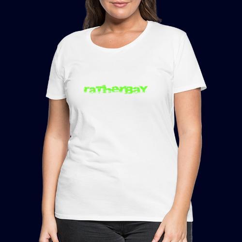 ratherbay logo - Premium T-skjorte for kvinner