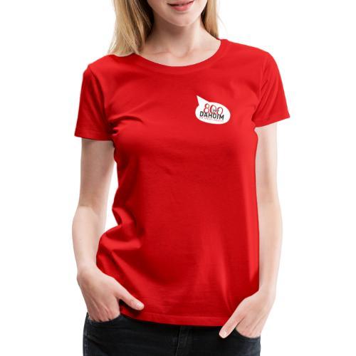 Dahoim am Andelsbach - ROT - Frauen Premium T-Shirt